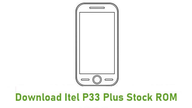 Download Itel P33 Plus Stock ROM
