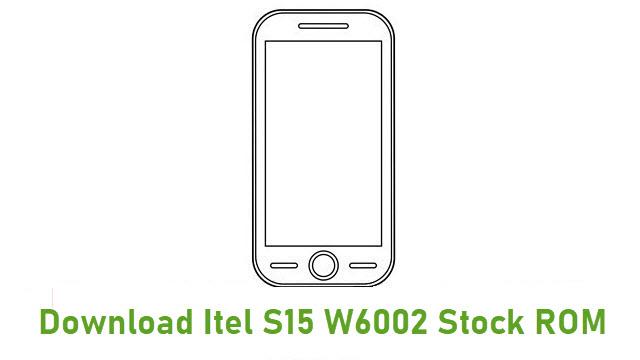 Download Itel S15 W6002 Stock ROM