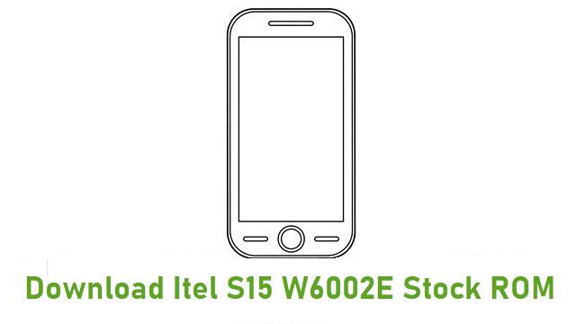 Download Itel S15 W6002E Stock ROM