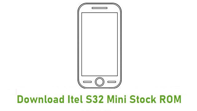 Download Itel S32 Mini Stock ROM