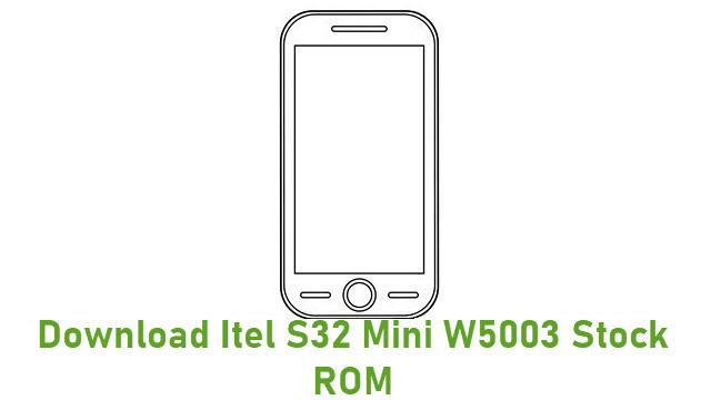 Download Itel S32 Mini W5003 Stock ROM