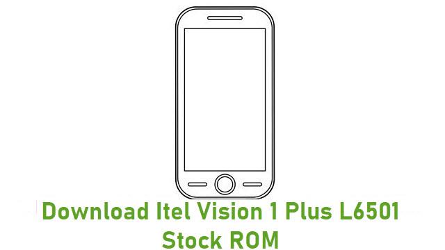 Download Itel Vision 1 Plus L6501 Stock ROM