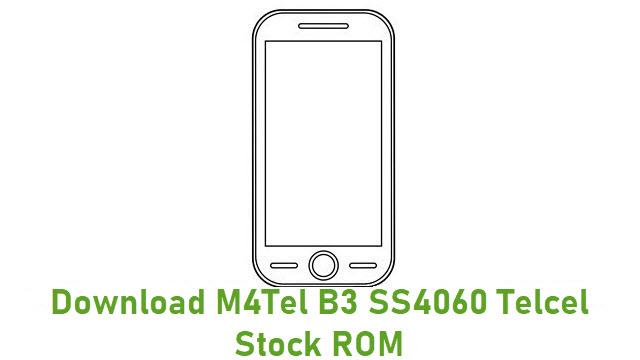 Download M4Tel B3 SS4060 Telcel Stock ROM