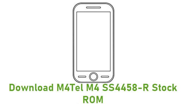 Download M4Tel M4 SS4458-R Stock ROM