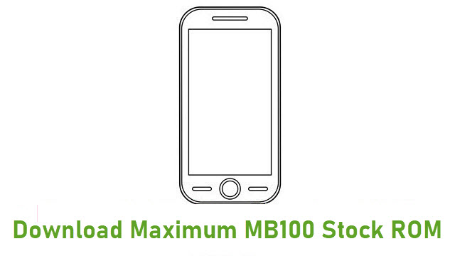 Download Maximum MB100 Stock ROM