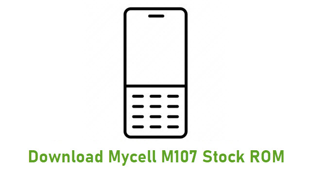 Download Mycell M107 Stock ROM