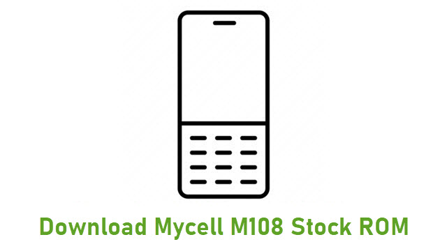 Download Mycell M108 Stock ROM