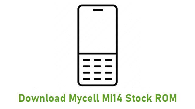 Download Mycell Mi14 Stock ROM