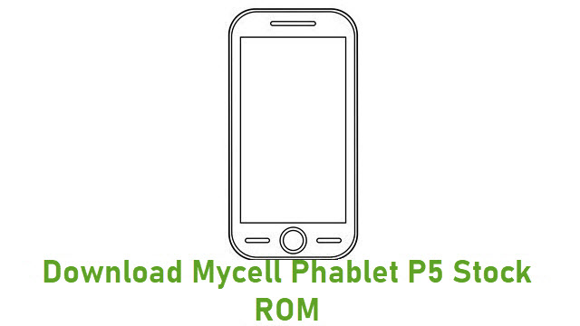 Download Mycell Phablet P5 Stock ROM
