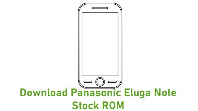 Download Panasonic Eluga Note Stock ROM