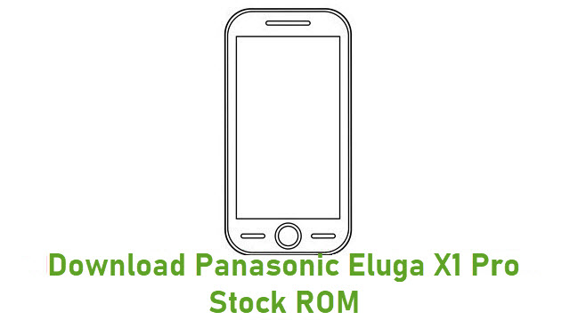 Download Panasonic Eluga X1 Pro Stock ROM