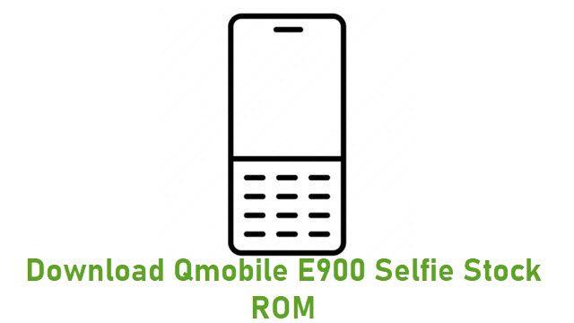 Download Qmobile E900 Selfie Stock ROM