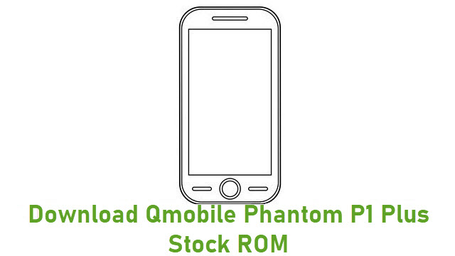 Download Qmobile Phantom P1 Plus Stock ROM