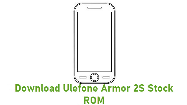 Download Ulefone Armor 2S Stock ROM