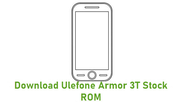 Download Ulefone Armor 3T Stock ROM