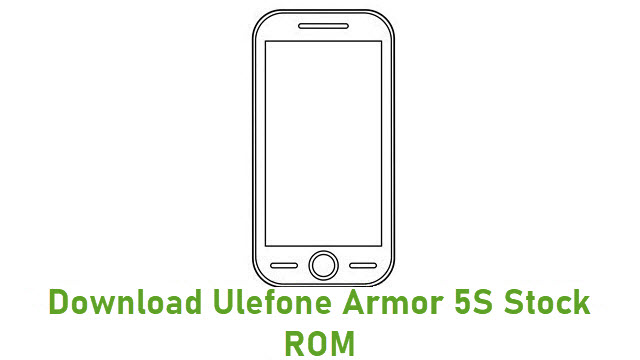 Download Ulefone Armor 5S Stock ROM