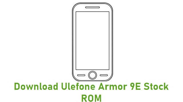 Download Ulefone Armor 9E Stock ROM