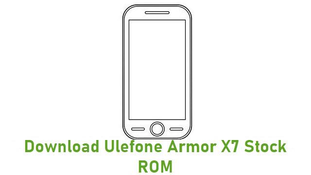 Download Ulefone Armor X7 Stock ROM