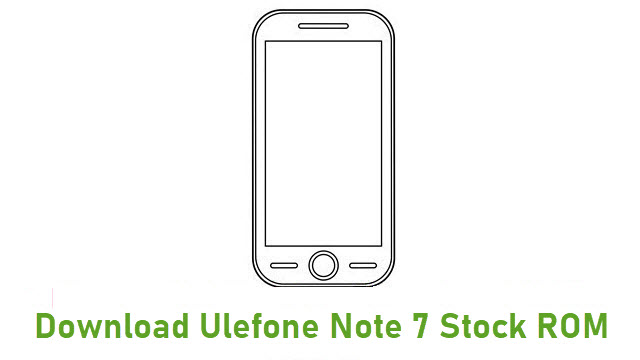 Download Ulefone Note 7 Stock ROM