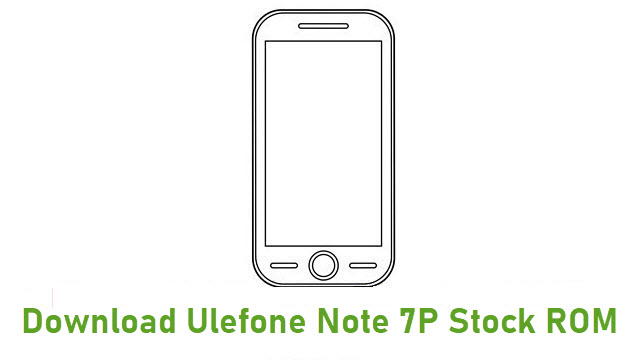 Download Ulefone Note 7P Stock ROM