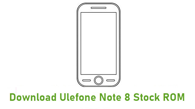 Download Ulefone Note 8 Stock ROM