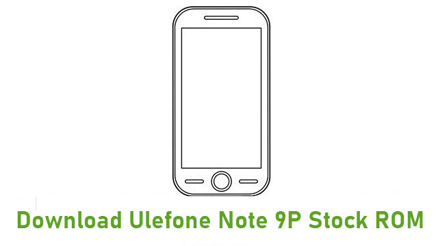 Download Ulefone Note 9P Stock ROM