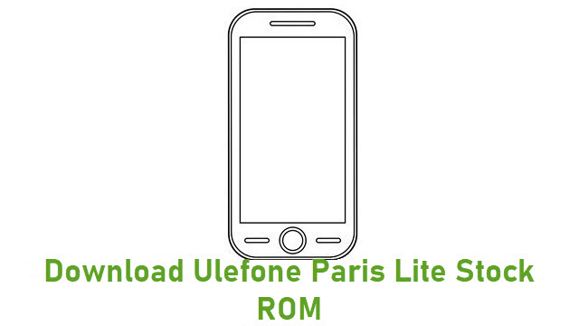 Download Ulefone Paris Lite Stock ROM