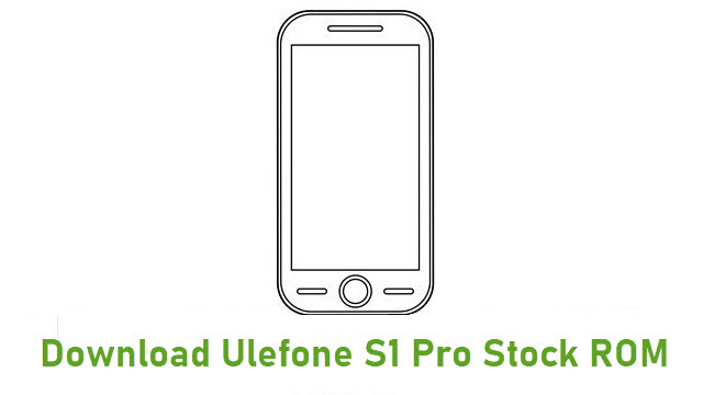 Download Ulefone S1 Pro Stock ROM