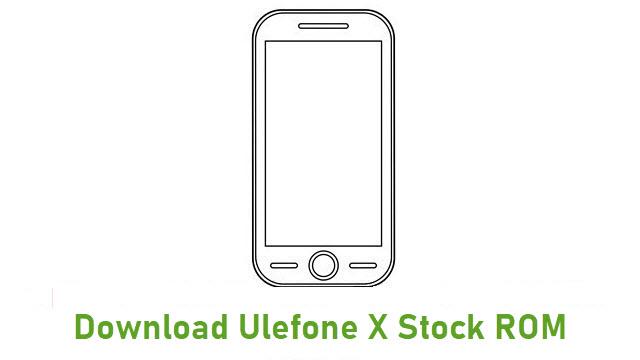 Download Ulefone X Stock ROM