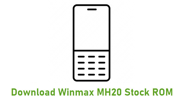 Download Winmax MH20 Stock ROM