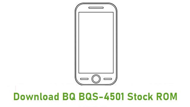 Download BQ BQS-4501 Stock ROM