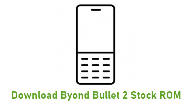 Download Byond Bullet 2 Stock ROM