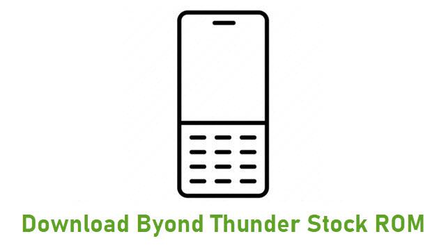 Download Byond Thunder Stock ROM