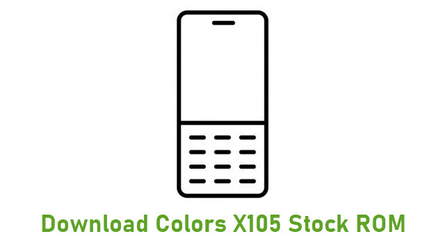Download Colors X105 Stock ROM