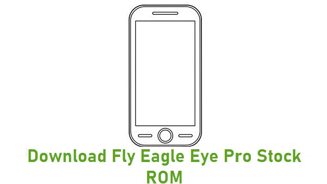 Download Fly Eagle Eye Pro Stock ROM