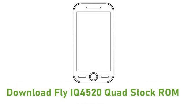 Download Fly IQ4520 Quad Stock ROM