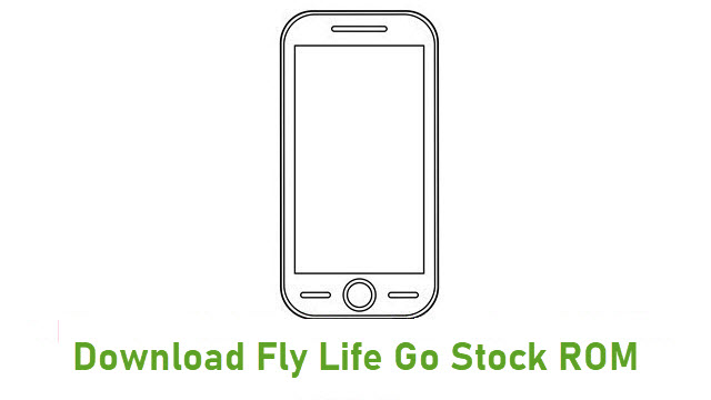 Download Fly Life Go Stock ROM