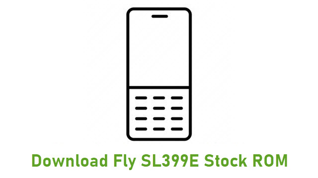 Download Fly SL399E Stock ROM