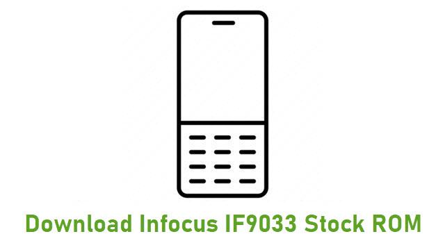 Download Infocus IF9033 Stock ROM