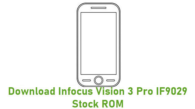 Download Infocus Vision 3 Pro IF9029 Stock ROM