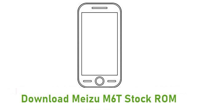 Download Meizu M6T Stock ROM