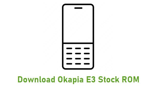 Download Okapia E3 Stock ROM