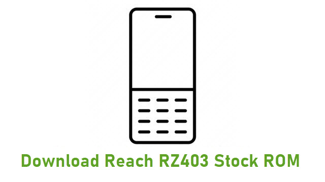 Download Reach RZ403 Stock ROM