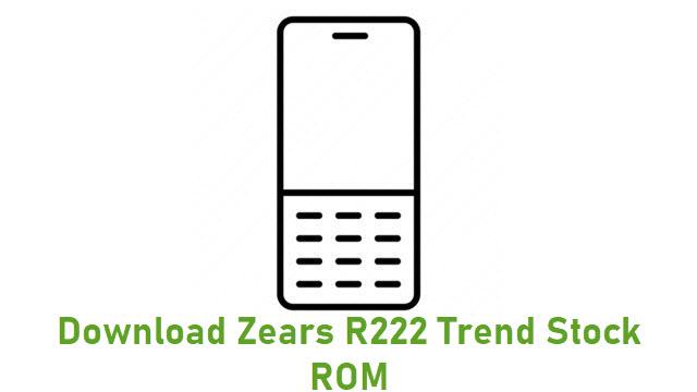 Download Zears R222 Trend Stock ROM