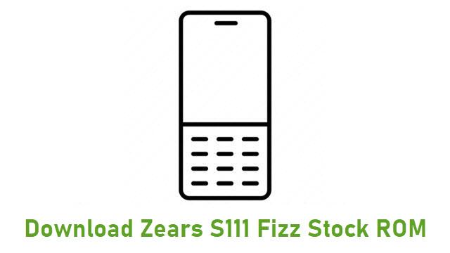 Download Zears S111 Fizz Stock ROM